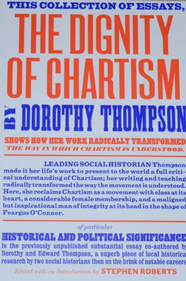 The Dignity of Chartism, by Dorothy Thompson